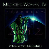 Medicine Woman IV - Prophecy by Medwyn Goodall