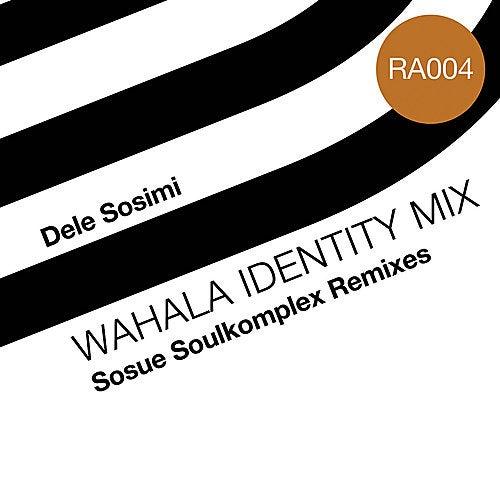 Wahala Identity Mix by Dele Sosimi