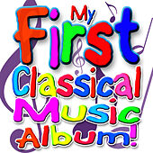 My First Classical Music Album by The London Fox Orchestra