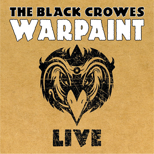 War Paint LIVE by The Black Crowes