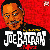 King of Latin Soul by Joe Bataan