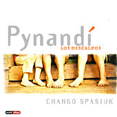 Pynandi Los Descalzos by Chango Spasiuk