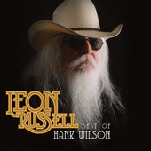 Best of Hank Wilson by Leon Russell