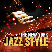 The New York Jazz Style by Various Artists
