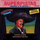 Superpistas - Canta Como Gerardo Reyes by Gerardo Reyes