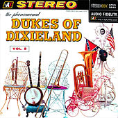 You Have To Hear It To Believe It by Dukes Of Dixieland