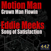 Grown Man Flowin / Song of Satisfaction - Single by Unagi
