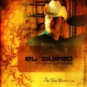 Se Nos Murio el Amor by El Guero y Su Banda Centenario