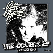 The Covers EP - Volume One by Eddie Money