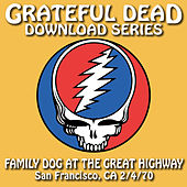 Grateful Dead Download Series: Family Dog at the Great Highway, San Francisco, CA, July 4, 1970 by Grateful Dead
