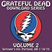 Grateful Dead Download Series Vol. 2: Springer's Inn, Portland, OR, 1/18/70 by Grateful Dead