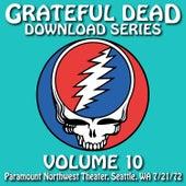 Grateful Dead Download Series Vol. 10: Paramount Northwest Theatre, Seattle, WA, 7/21/72 by Grateful Dead
