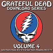 Grateful Dead Download Series Vol. 4: Capitol Theatre, Passaic, NJ, 6/18/76 & Tower Theatre, Philadelphia, PA, 6/21/76 by Grateful Dead