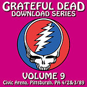 Grateful Dead Download Series Vol. 9: Civic Arena, Pittsburgh, PA, 4/2&3/89 by Grateful Dead