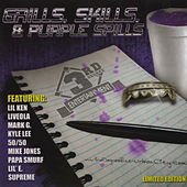 Grills, Skills & Purple Spills by The 3rd Degree