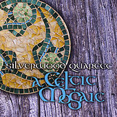 A Celtic Mosaic by Silverwood Quartet