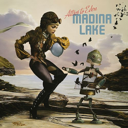 Attics To Eden by Madina Lake