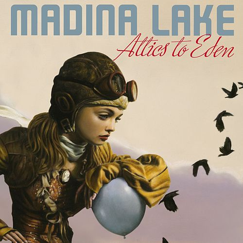 Attics To Eden [Special Edition] by Madina Lake