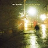 One Quiet Night von Pat Metheny