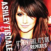 It's Alright, It's OK [Remixes] by Ashley Tisdale