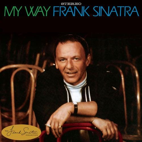 My Way [40th Anniversary Edition] by Frank Sinatra