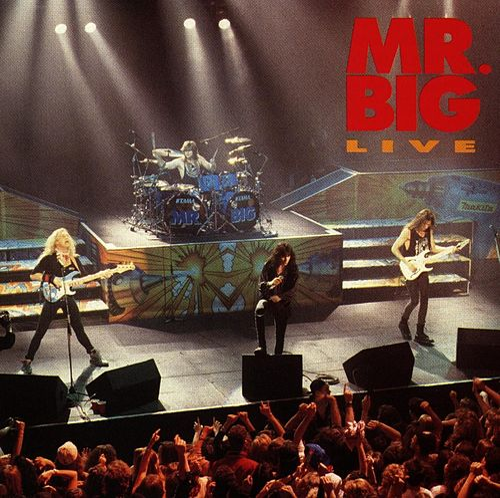 Mr. Big Live by Mr. Big