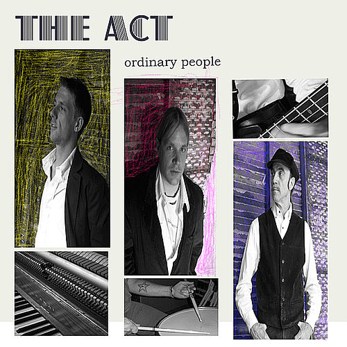 Ordinary People by ACT