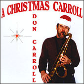 A Christmas Carroll by Don Carroll