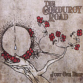Just One Drop by The Corduroy Road