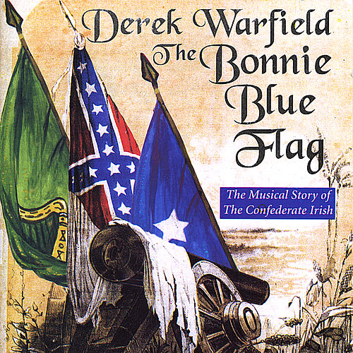 Bonnie Blue Flag by Derek Warfield
