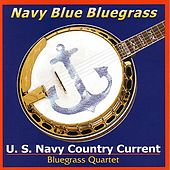 Navy Blue Bluegrass by U.S. Navy Country Current...