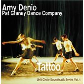 Tattoo (Pat Graney Dance Company, Soundtrack Series No. 1) by Amy Denio
