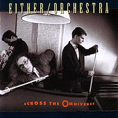 Across The Omniverse by Either/Orchestra