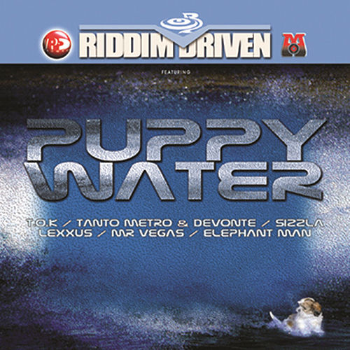 Riddim Driven: Puppy Water by Various Artists