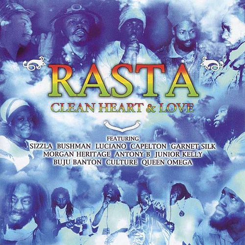 Rasta: Clean Heart And Love by Various Artists