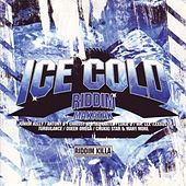 Ice Cold / Makatak Riddim by Various Artists