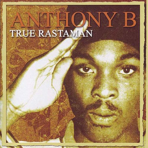 True Rastaman by Anthony B