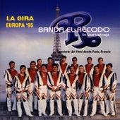 La Gira Europa '95 - Concierto ¡En Vivo! Desde Paris, France by Banda El Recodo