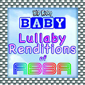 Lullaby Renditions Of Abba by Hit Masters