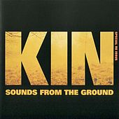 Kin by Sounds from the Ground