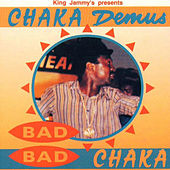 Bad Bad Chaka by Chaka Demus and Pliers