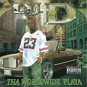 The Worldwide Playa by DJ D (Rap)