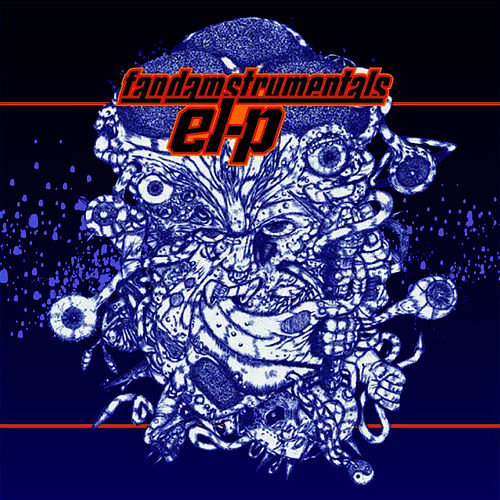 Fantastic Damage Plus: Remixes & Instrumentals by El-P