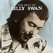 The Best Of Billy Swan by Billy Swan