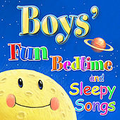 Fun Bedtime for Boys - Favorite Bedtime Songs Especially for Boys by Ingrid DuMosch