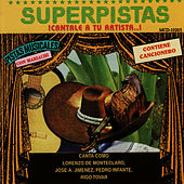 Superpistas - Canta Como Lorenzo De Monteclaro, Jose A. Jimenez, Pedro Infante, Rigo Tovar by Lorenzo De Monteclaro