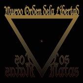 Nuevo Orden De La Libertad by Natas