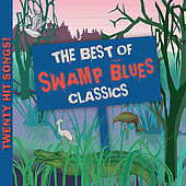 Best of Swamp Blues Classics by Various Artists