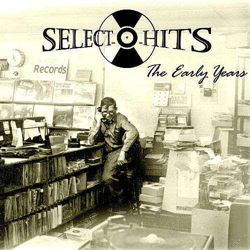 Memphis: The Early Years (The Select-O-Hits Story) by Various Artists
