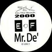 Sex On The Beach 2000 E.P by Mr. De'